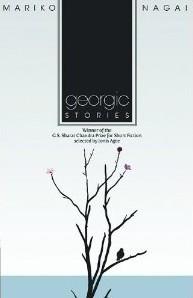 """Julia Bouwsma reviews """"Georgic"""" by Mariko Nagai"""