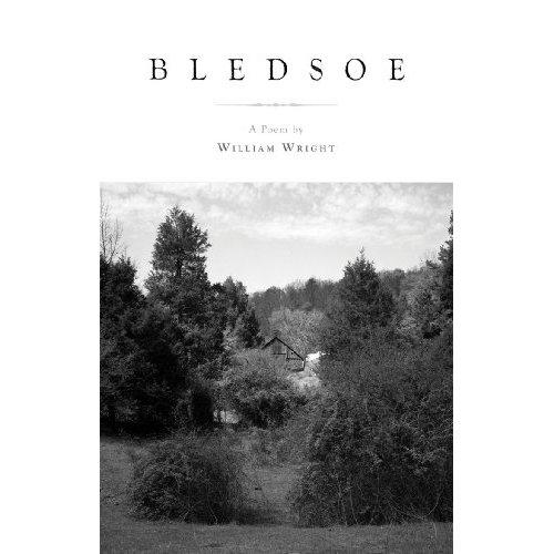 "Daniel M. Mendoza reviews ""Bledsoe"", by William Wright"