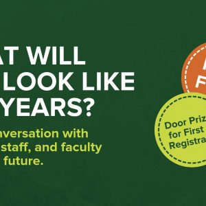 Event banner for CSU strategic plan forum. Includes text: What will CSU look like in 5 years? Join a conversation with students, staff, and faculty about our future. Free food. Door prizes for first 15 registrants.