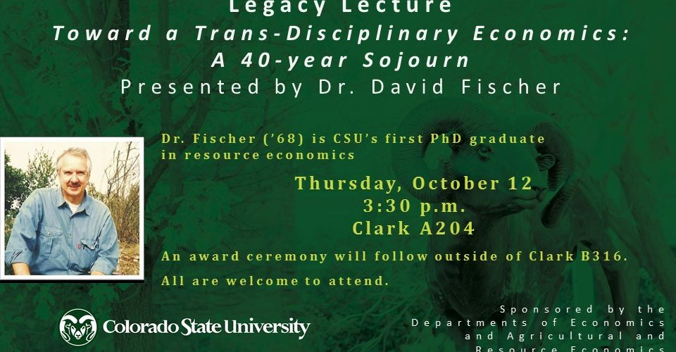 Dr. David Fischer's Legacy Lecture Oct 12th, 3:30pm, Clark A204