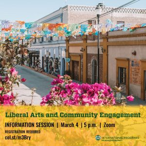 "CSU's Todos Santos center. On the bottom in green text over a yellow background are the words ""liberal arts and community engagement. Virtual information session, March 4, 5pm, zoom, registration required"""