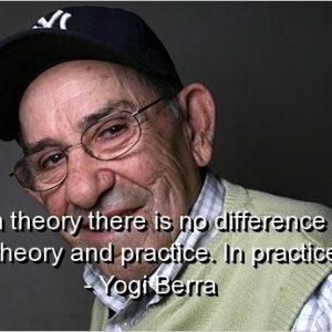 Yogi Berra quote pictured