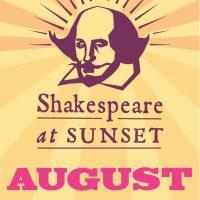 Shakespeare at Sunset August