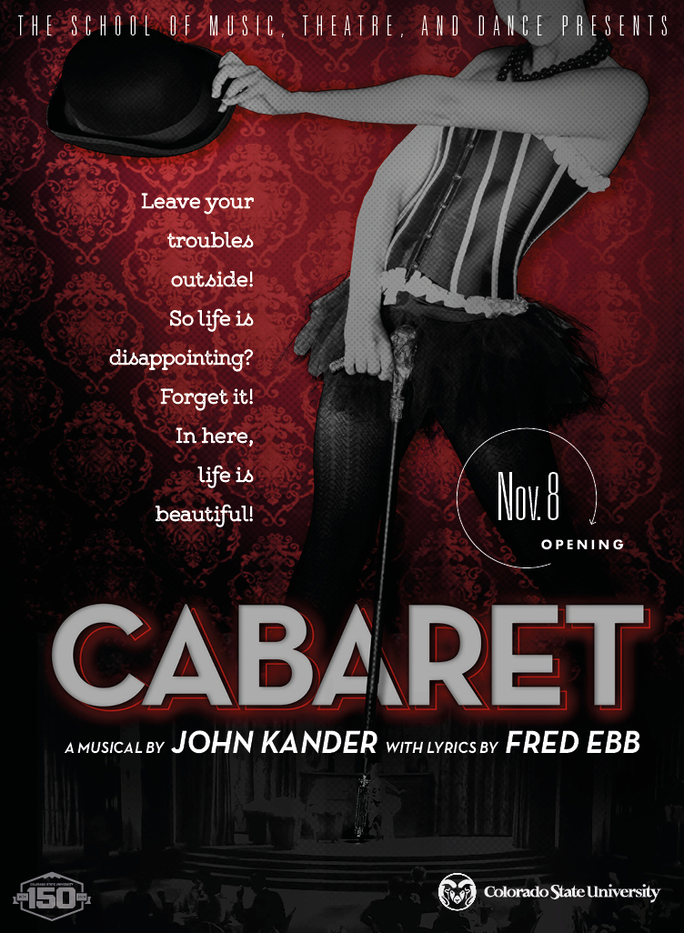 Cabaret, a musical by John Kander with lyrics by Fred Ebb
