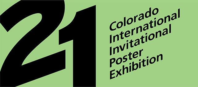 21 | Colorado International Invitational Poster Exhibition