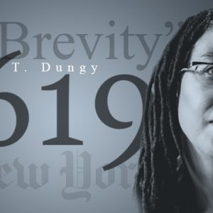 "Camille Dungy - New York Times Magazine post image | ""On Brevity"" Camille T. Dungy 1619"