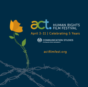 act. Human Rights Film Festival | April 3-11 | Celebrating 5 Years | actfilmfest.org