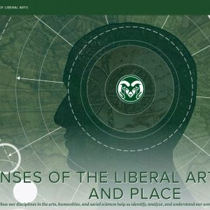 CSU College of Liberal Arts Magazine Cover for Winter 2019-20: Place and Space